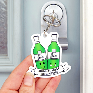 'It Must Be GINetic!' Mother's Day Keyring