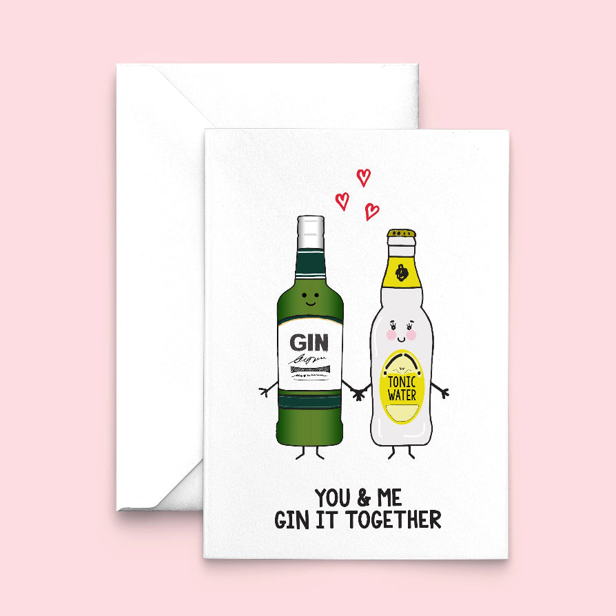 'Gin It Together' Valentine's Card