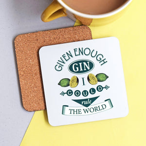 'Given Enough Gin' Coaster-coaster-Of Life & Lemons®