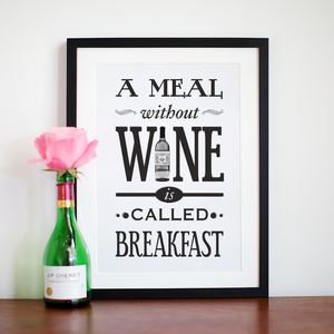 'A Meal Without Wine' Print-Of Life & Lemons®