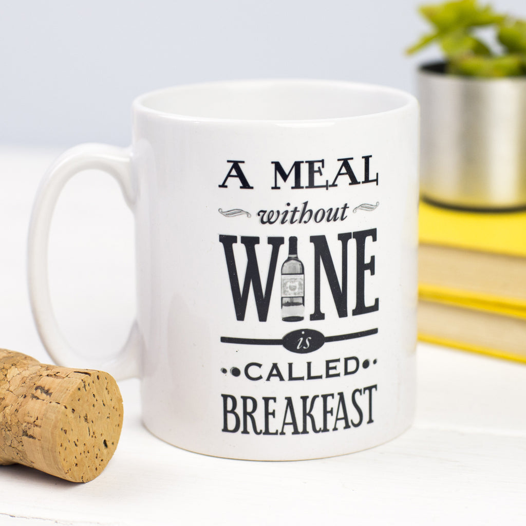 'A Meal Without Wine' Mug-Of Life & Lemons®
