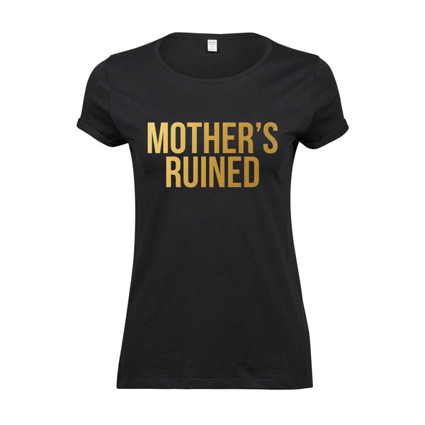 'Mother's Ruined' Funny Gin T-Shirt