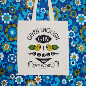 'Given Enough Gin...' Tote Bag-Tote Bag-Of Life & Lemons®