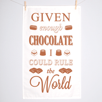 'Given Enough Chocolate' Tea Towel-Tea Towel-Of Life & Lemons®