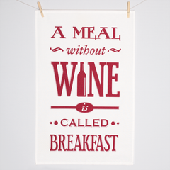 'A Meal Without Wine' Typographic Tea Towel