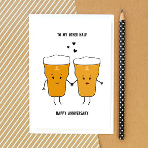 'To My Other Half' Beer Anniversary Card-A4 Print-Of Life & Lemons®