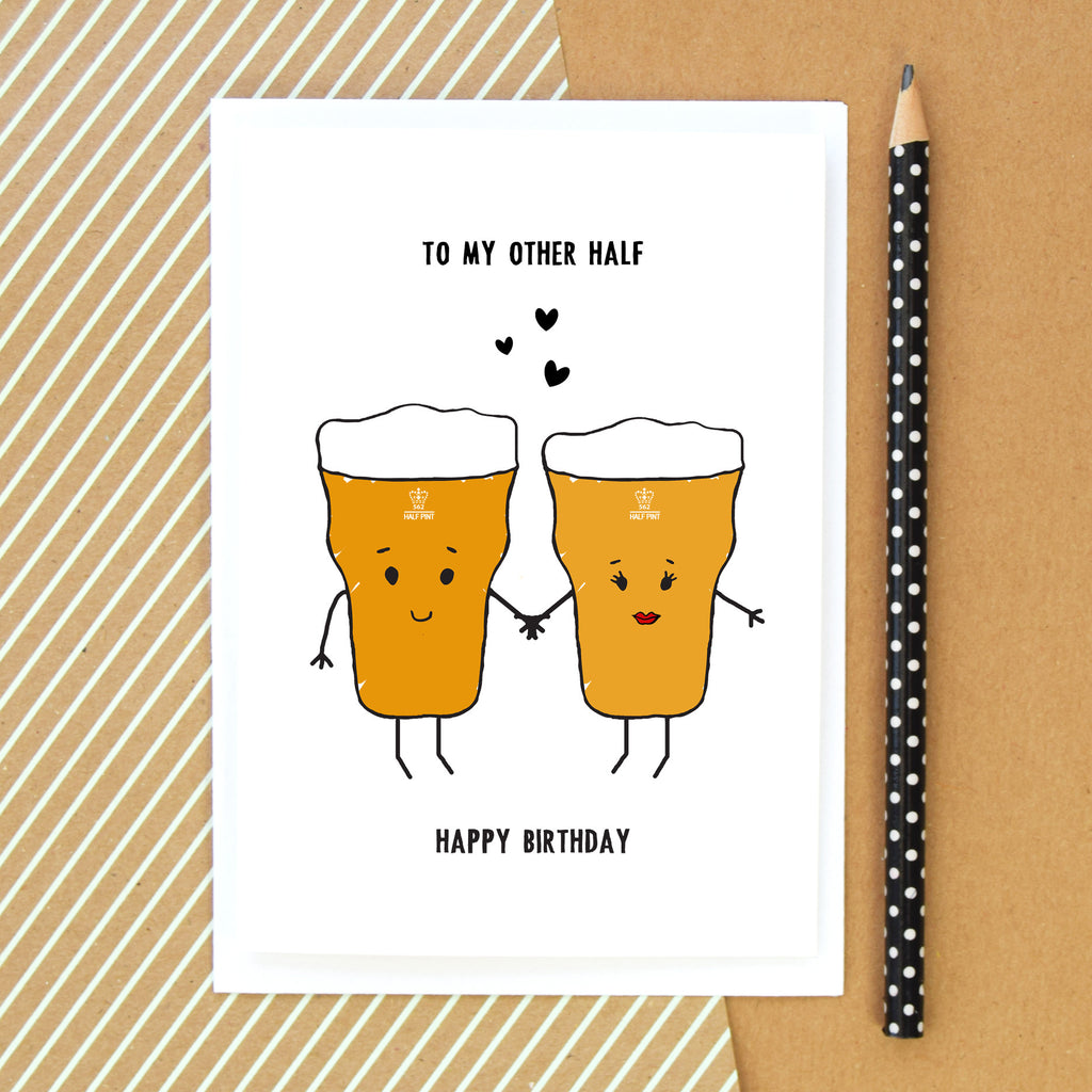 To My Other Half Beer Birthday Card Of Life Lemons