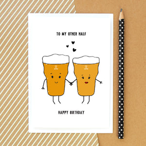 'To My Other Half' Beer Birthday Card-A4 Print-Of Life & Lemons®