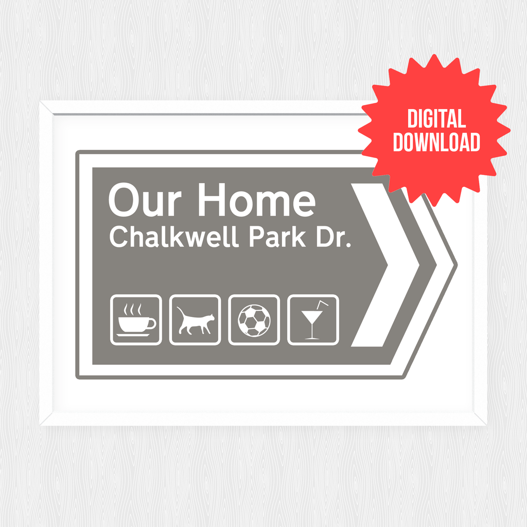 'Our Home' Personalised Road Sign Print *DIGITAL DOWNLOAD*