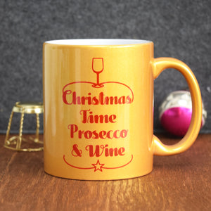 DISCONTINUED - Gold 'Prosecco & Wine' Christmas Mug-Of Life & Lemons®