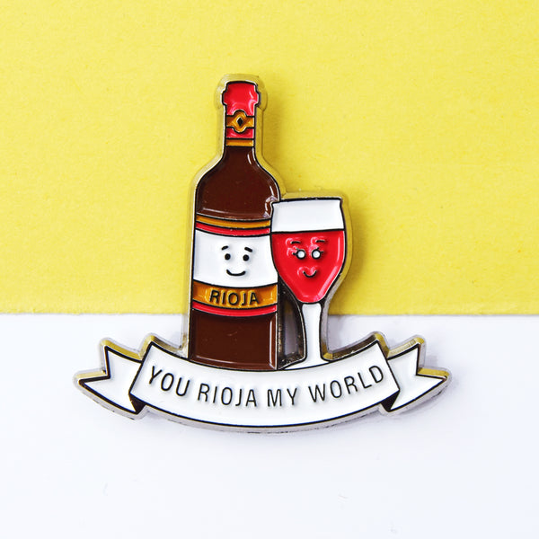 'You Rioja My World' Wine Enamel Pin Badge-Of Life & Lemons®