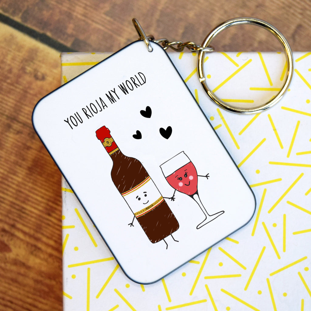 DISCONTINUED 'You Rioja My World' Funny Wine Keyring-Of Life & Lemons®