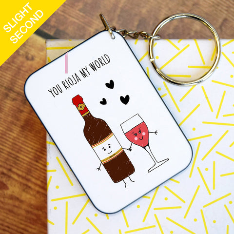 SLIGHT SECOND - 'You Rioja My World' Wine Keyring-Of Life & Lemons®