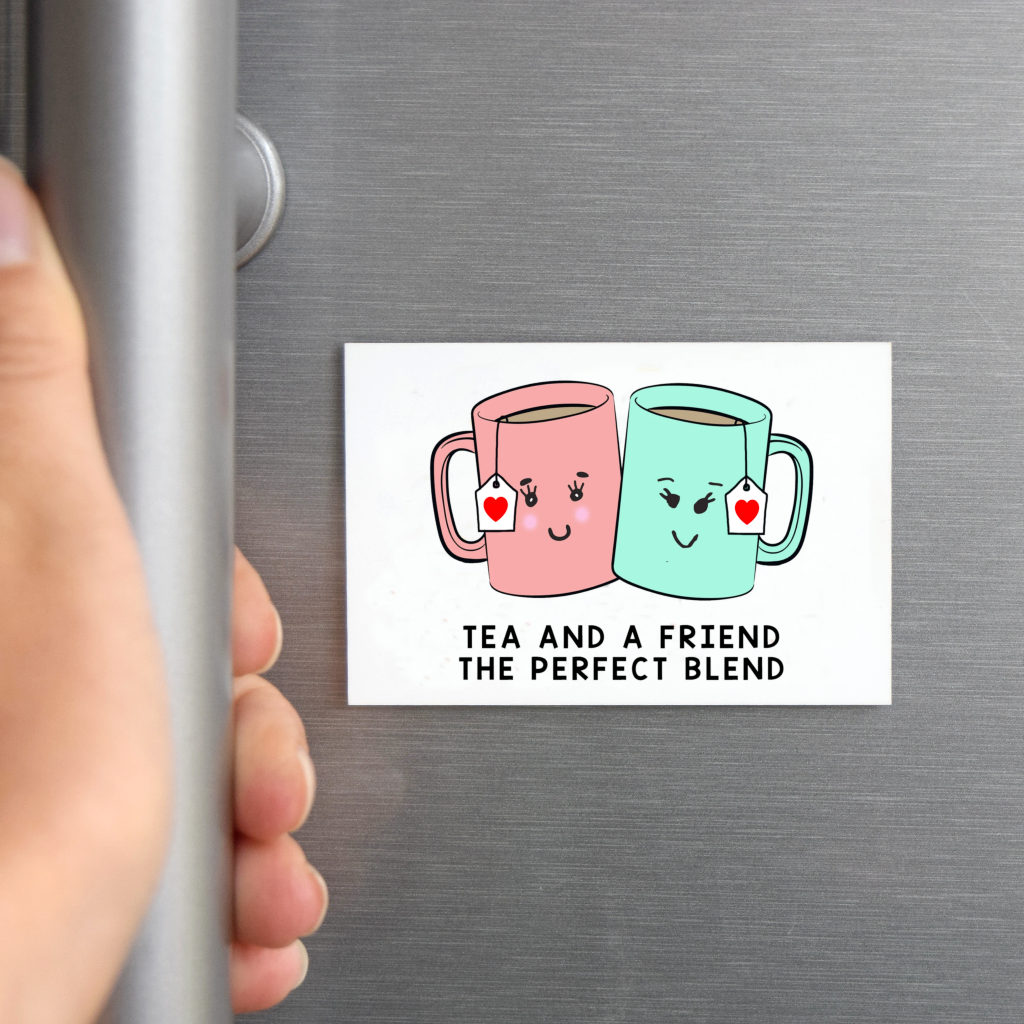 'Tea and a Friend' Fridge Magnet