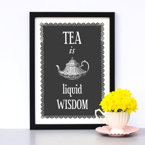 'Tea is Liquid Wisdom' Print-A4 Print-Of Life & Lemons®