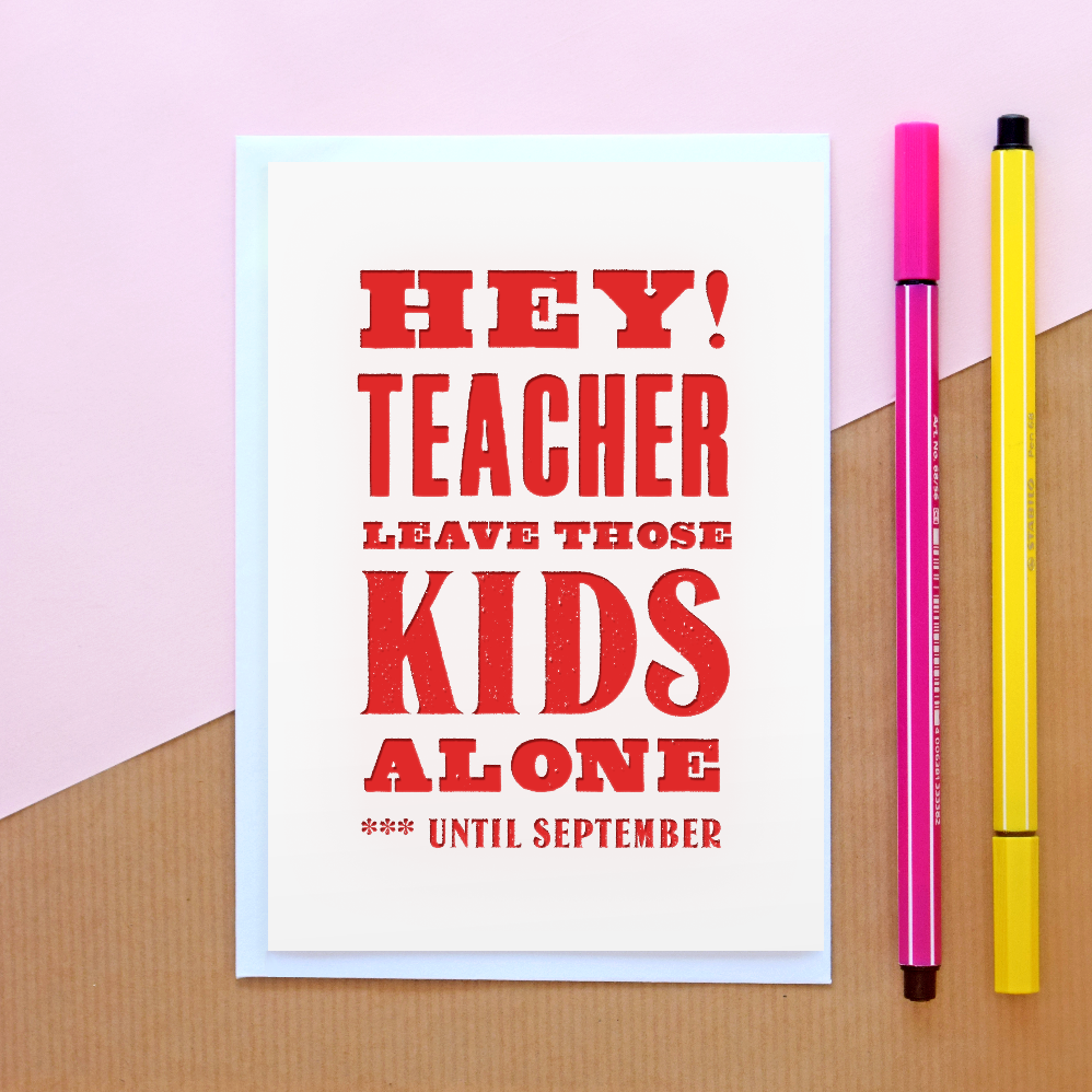 Funny End of Term 'Thank You Teacher' Card-A4 Print-Of Life & Lemons®