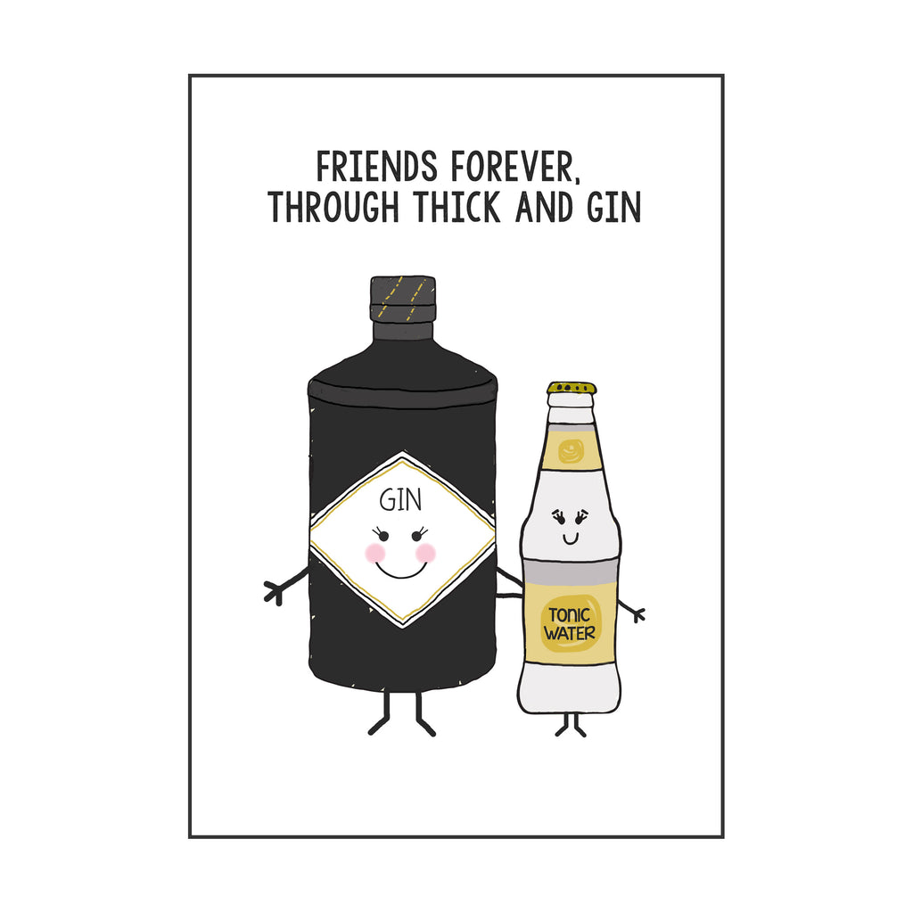 'Thick and Gin' Friendship Card
