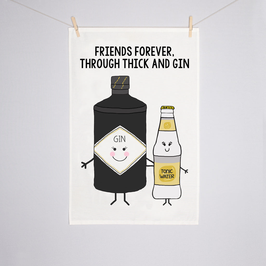 'Thick & Gin' Friendship Tea Towel