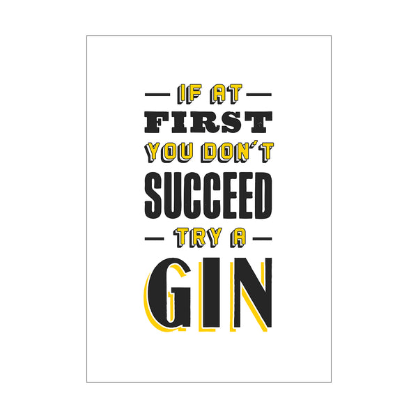 If at first you don't succeed try a gin