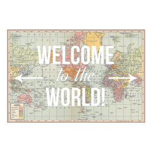 'Welcome to the World' Map Print-Map Print-Of Life & Lemons®