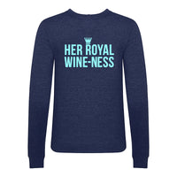 'Her Royal Wine-Ness' Funny Wine Sweatshirt-Tote Bag-Of Life & Lemons®