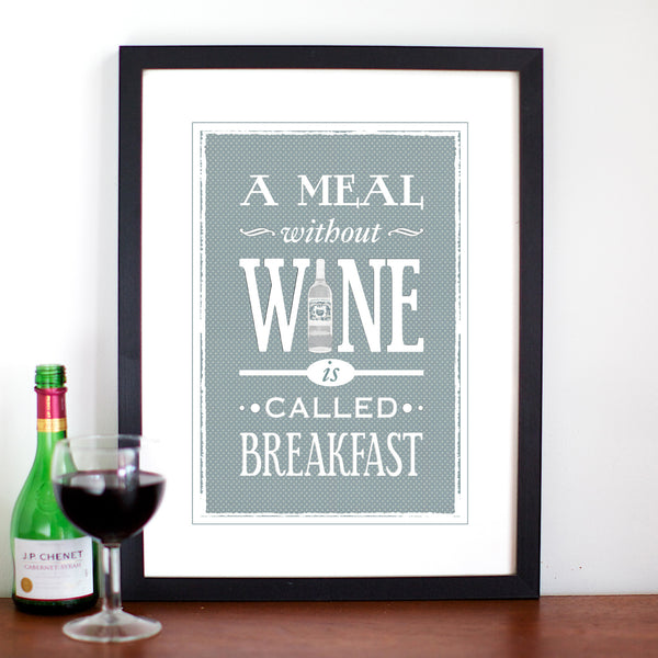 'A Meal Without Wine' Print