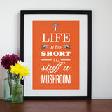 Life is too Short to Stuff a Mushroom