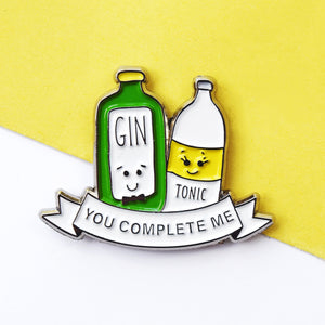 'You Complete Me' Gin & Tonic Enamel Pin Badge