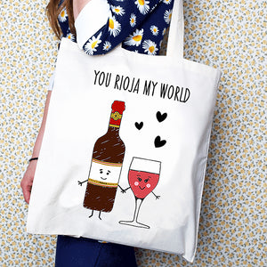 'You Rioja My World' Wine Tote Bag