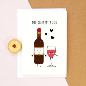 'You Rioja My World' Wine Valentine's Card