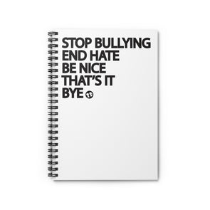 BOY MEETS GIRL® Stop Bullying, End Hate  Notebook
