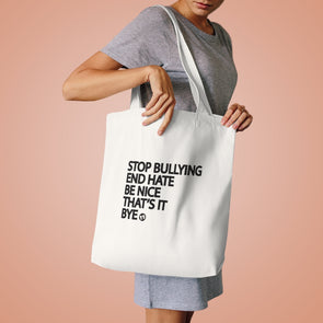 BOY MEETS GIRL® Stop Bullying, End Hate Tote Bag