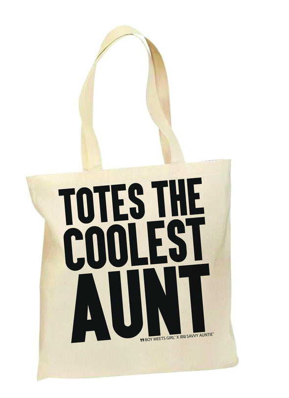 BOY MEETS GIRL® x Savvy Auntie®: TOTES THE COOLEST AUNT TOTE BAG