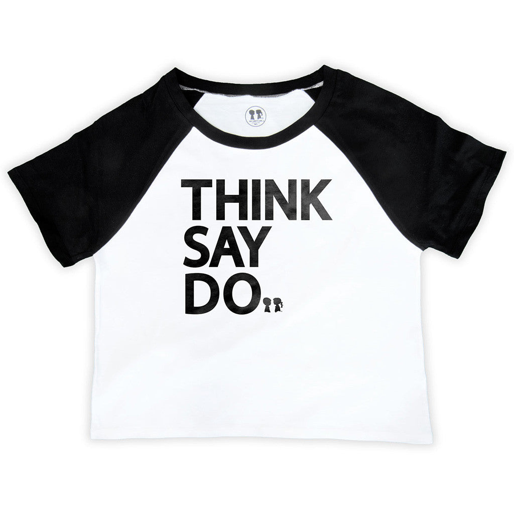 Think Say Do Raglan Crop Top
