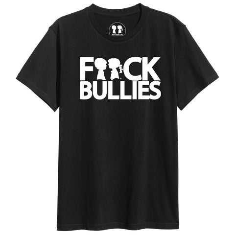 BOY MEETS GIRL® F**ck Bullies Black Unisex T-Shirt