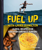 Laird Hamilton Recipes for High Performance