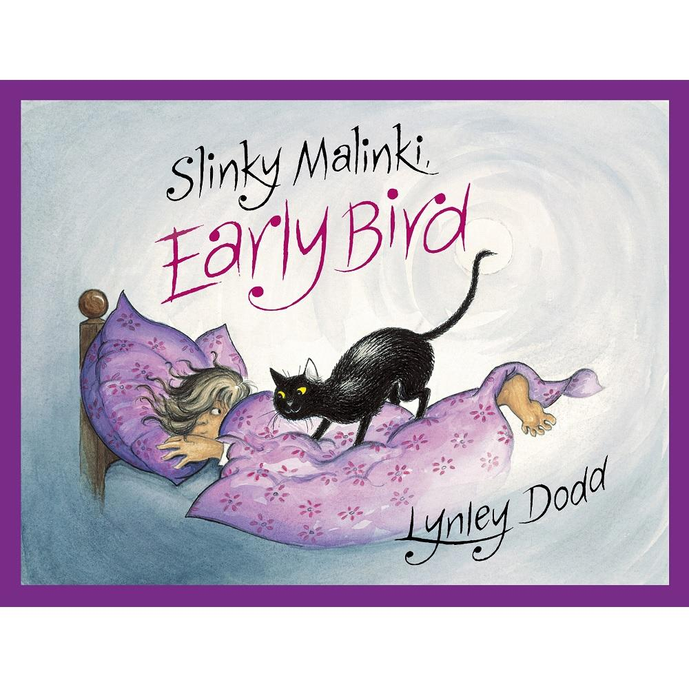 Lynley Dodd Slinky Malinki, Early Bird