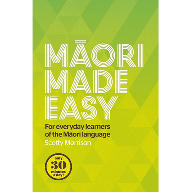 Scotty Morrison Maori Made Easy