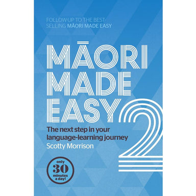 Scotty Morrison Maori Made Easy 2