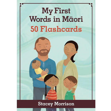Stacey Morrison My First Words in Maori Flashcards