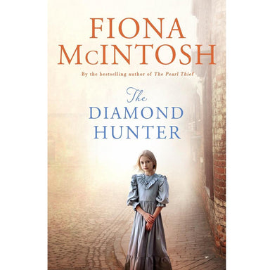 Fiona McIntosh The Diamond Hunter