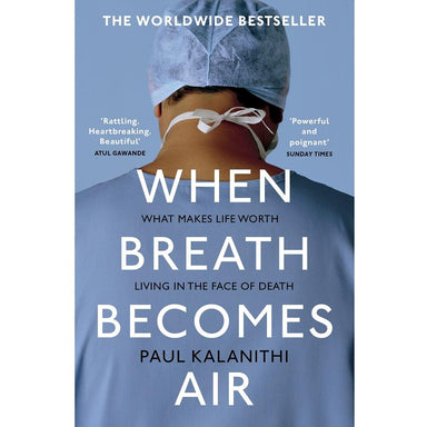 Paul Kalanithi When Breath Becomes Air