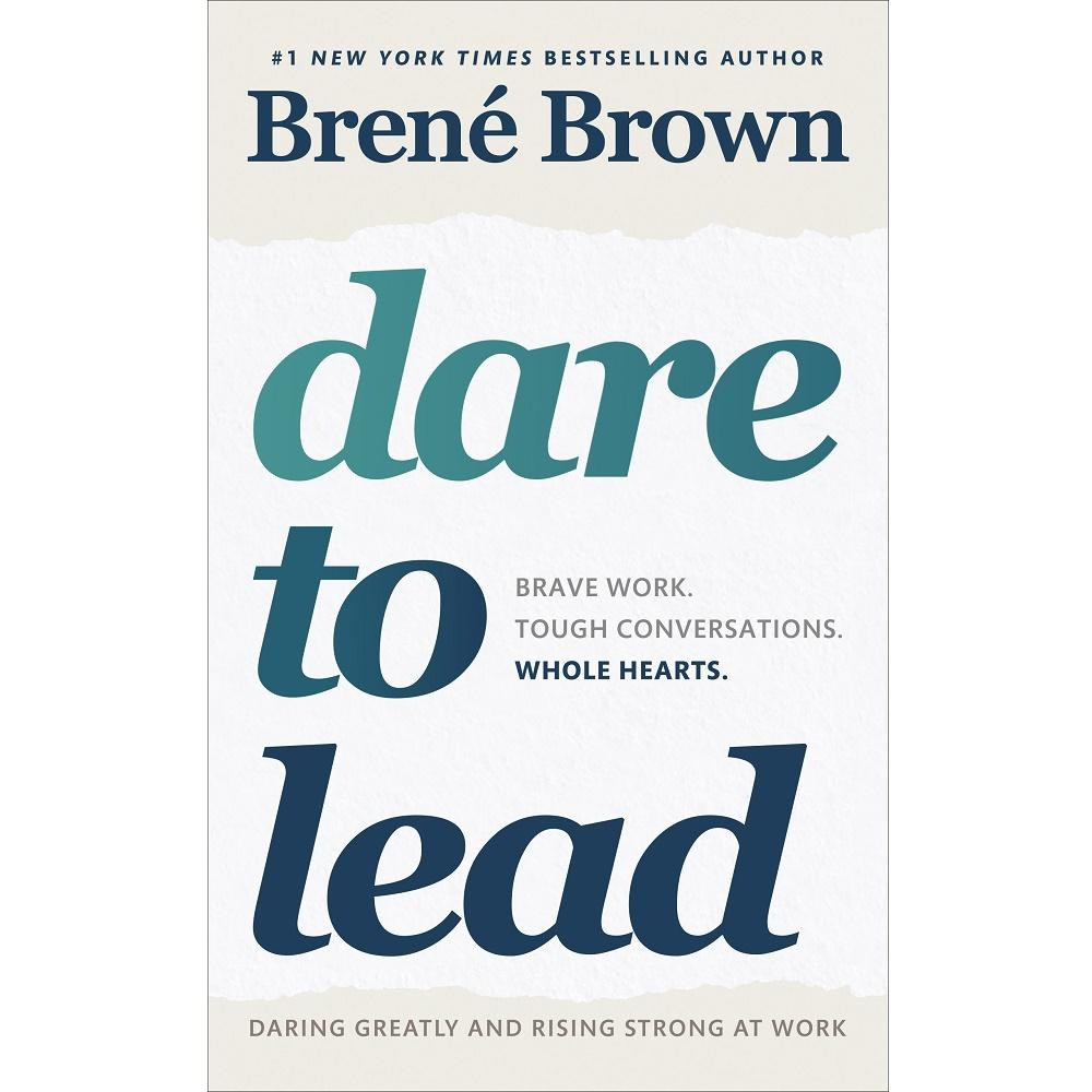 Brene Brown Dare to Lead