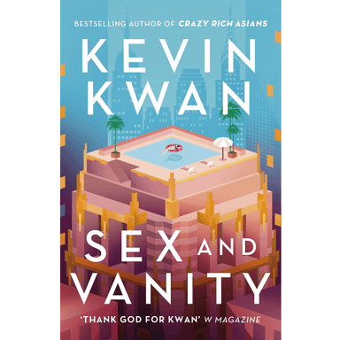 Kevin Kwan Sex and Vanity