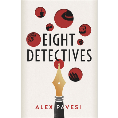 Alex Pavesi Eight Detectives