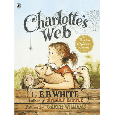 E.B. White Charlotte's Web (Illustrated colour)