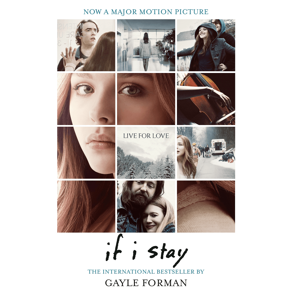 Gayle Forman If I Stay: Film Tie-in