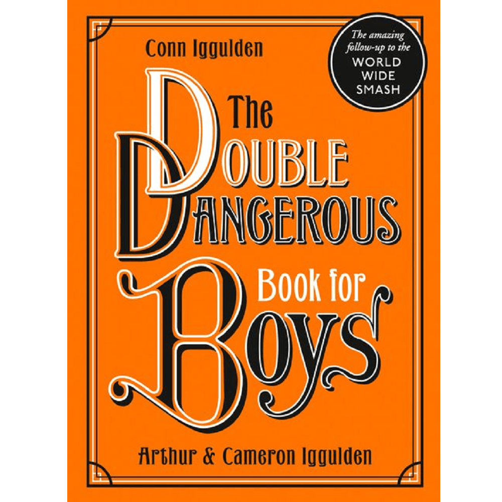 Conn Iggulden The Double Dangerous Book For Boys