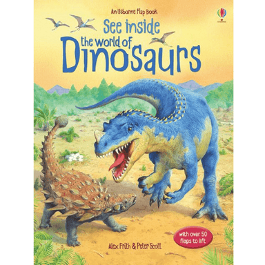 Alex Frith See Inside The World of Dinosaurs
