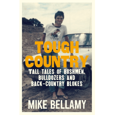 Mike Bellamy Tough Country